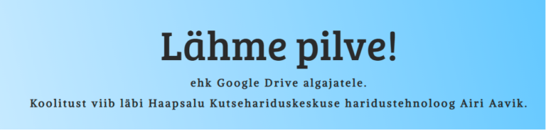 Google Drive õppematerjalide kogumik